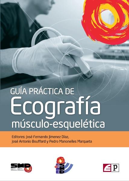 Guía práctica de Ecografía músculo-esquelética